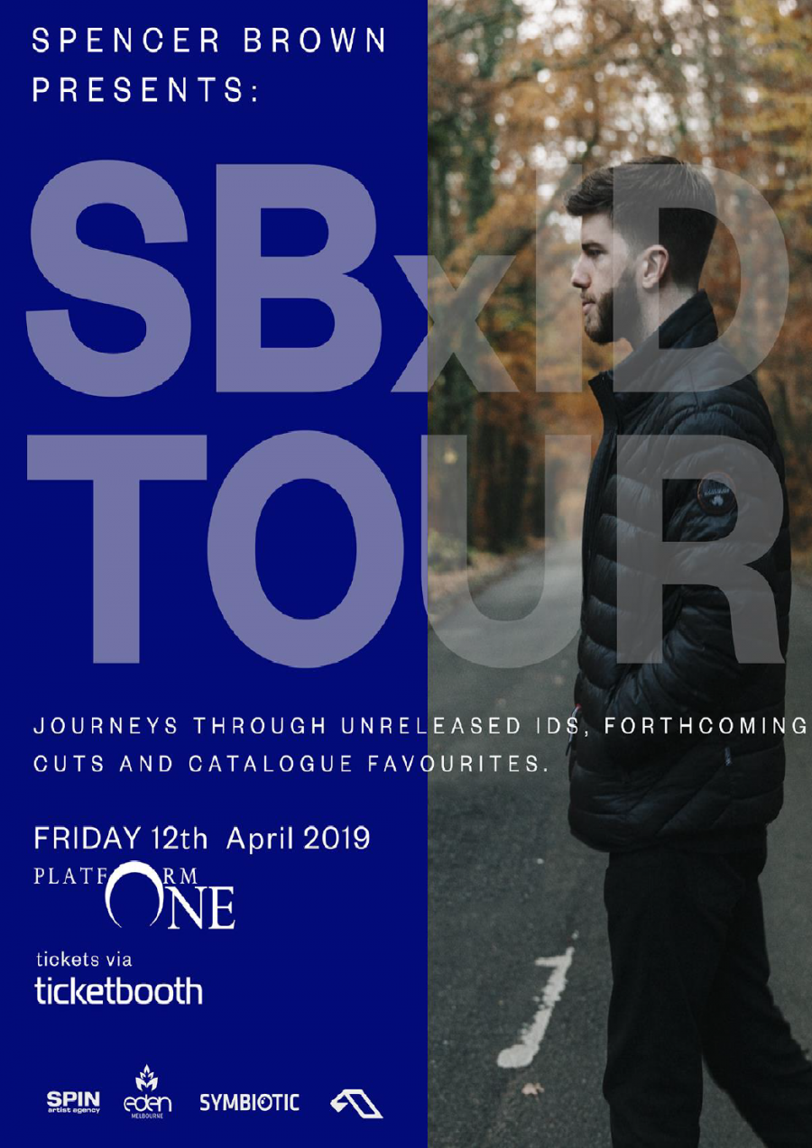 Eden Melb & Symbiotic pres. Spencer Brown at Platform One Nightclub