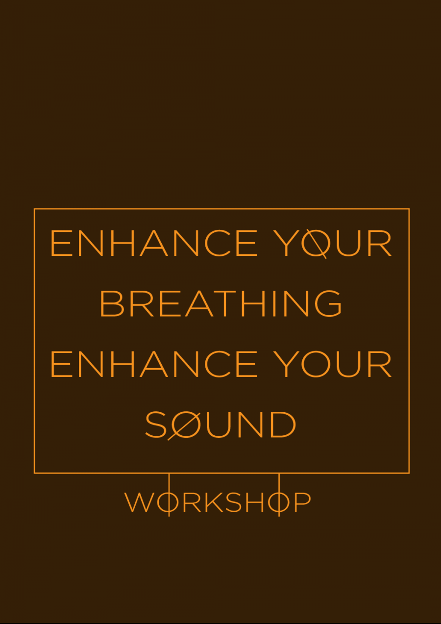 ENHANCE YOUR BREATHING, ENHANCE YOUR SOUND WORKSHOP at Hobart Town Hall