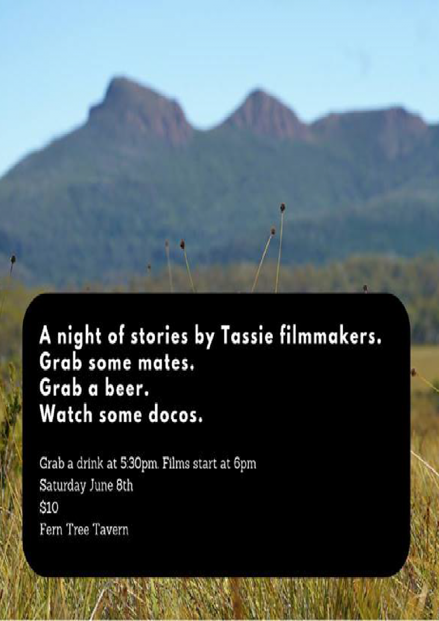 Short doco film night by local Tassie filmmakers at Fern Tree Tavern