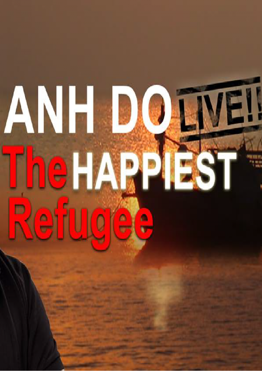 Anh Do- The Happiest Refugee at Princess Theatre Launceston