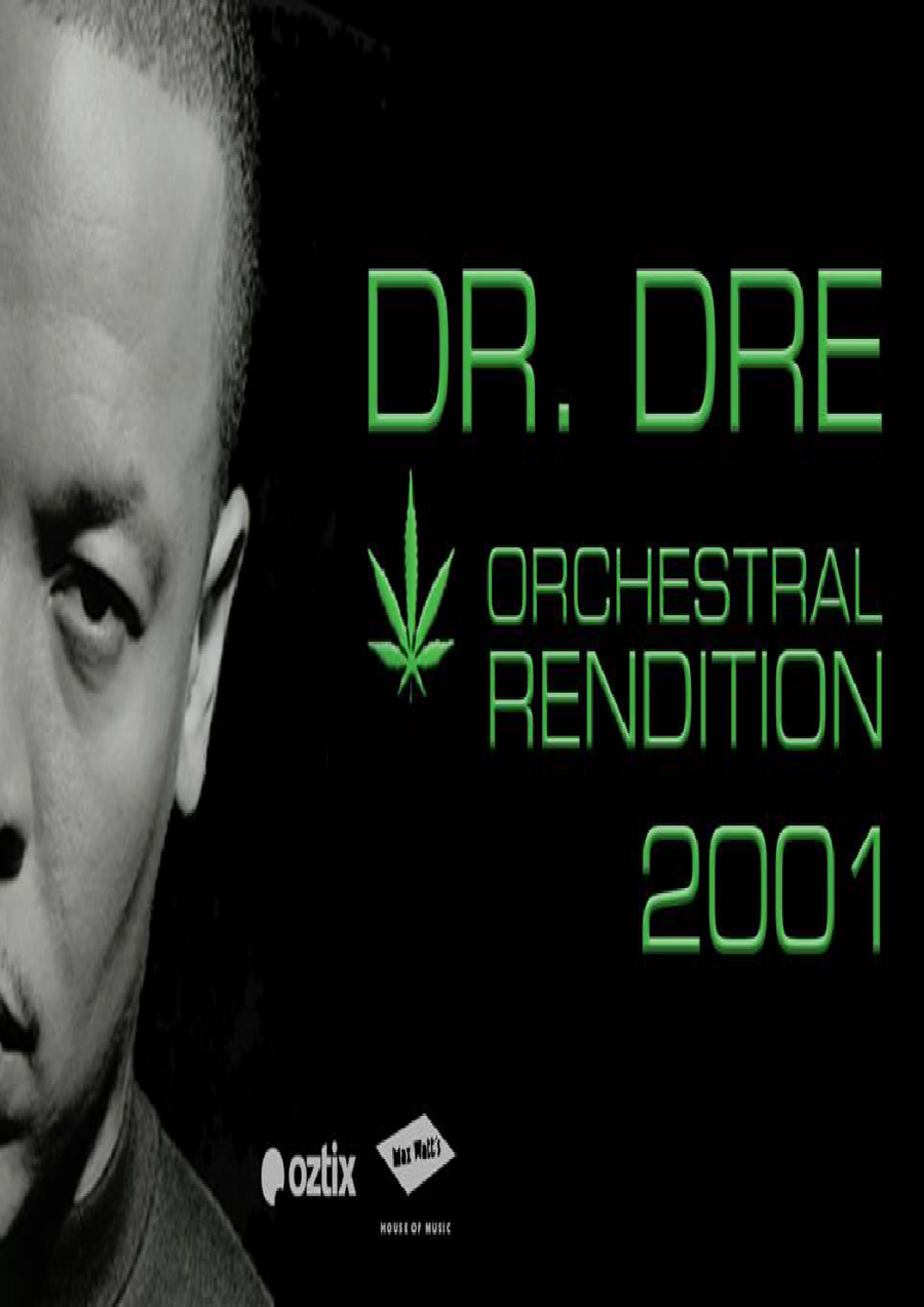 An Orchestral Rendition of Dr. Dre: 2001 : Melbourne at Max Watt's House of Music