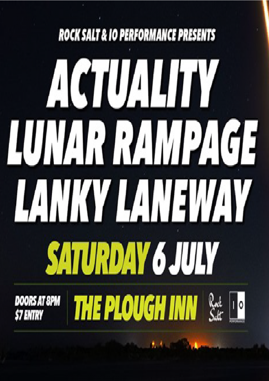 Actuality // Lunar Rampage // Lanky Laneway at Plough Inn Launceston