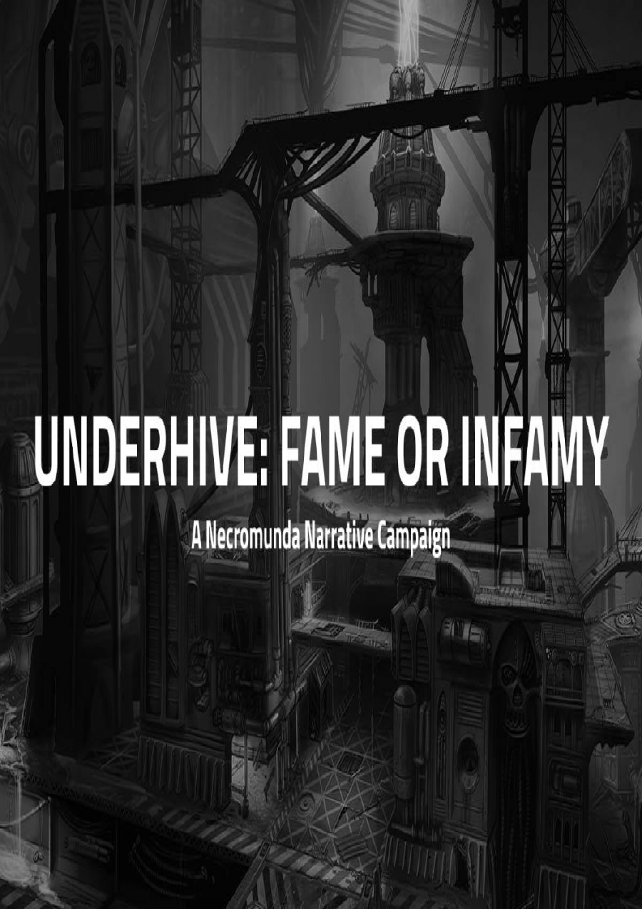Underhive: Fame or Infamy at Games Workshop Launceston
