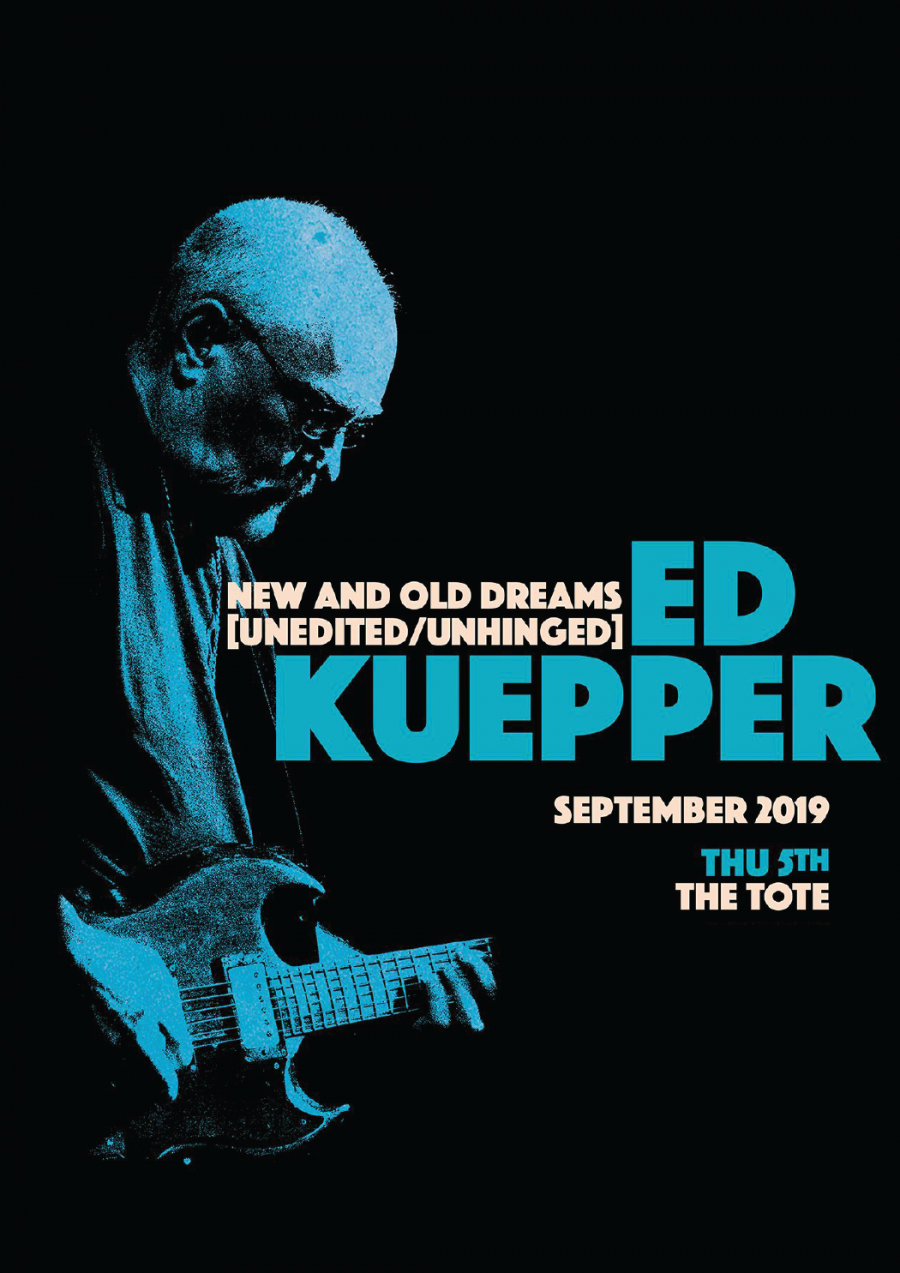 Ed Kuepper (solo) at  The Tote
