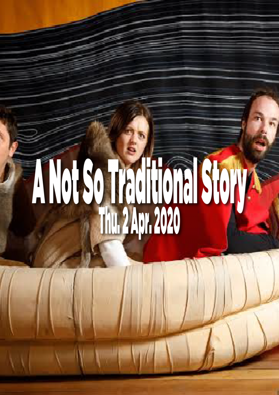 A Not So Traditional Story at The Earl Arts Centre