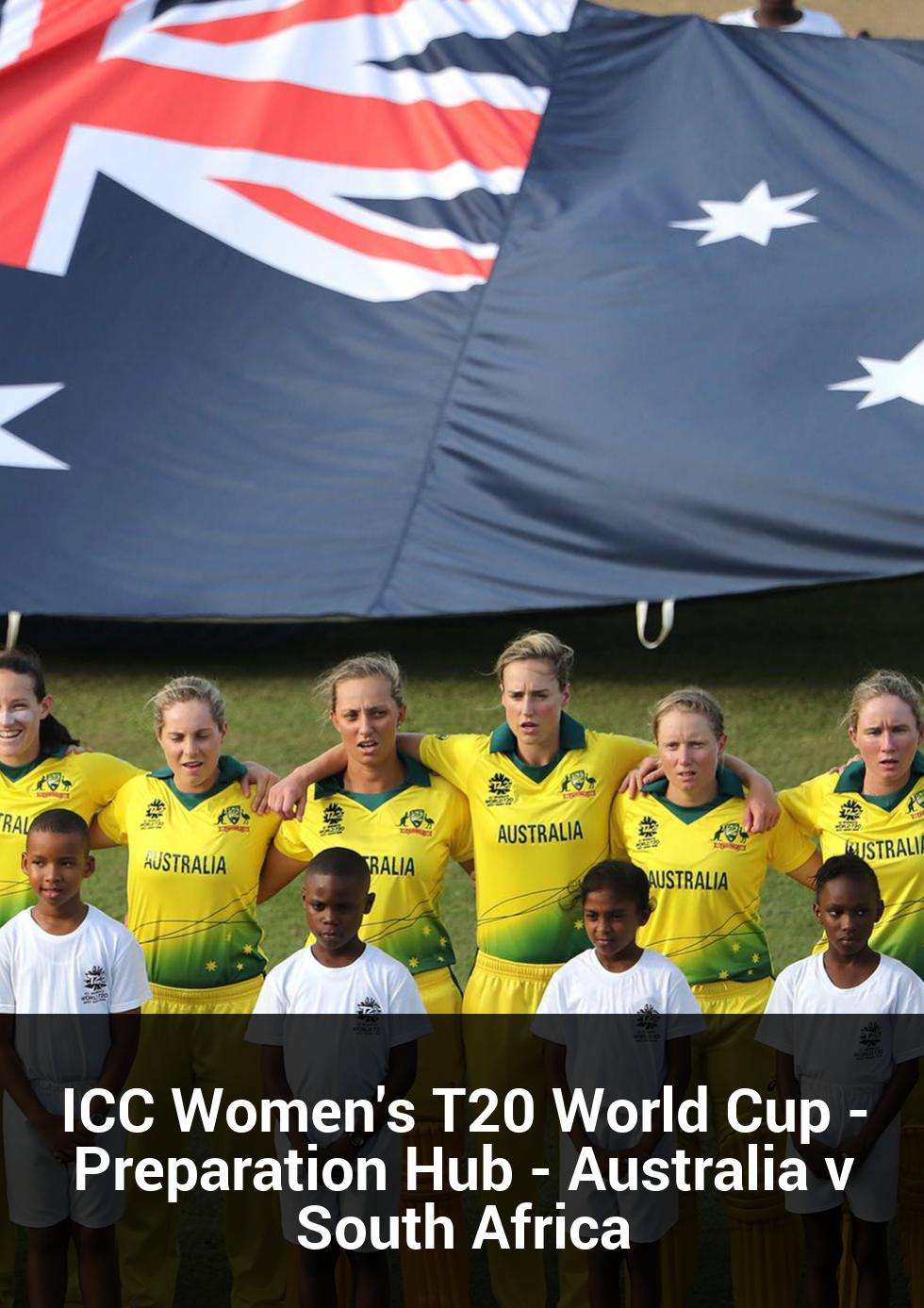 ICC Women's T20 World Cup - Preparation Hub - Australia v South Africa at Karen Rolton Oval