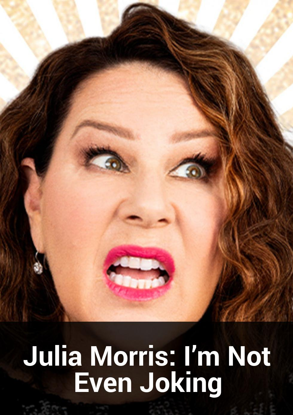 Julia Morris: I'm Not Even Joking at Canberra Theatre Centre
