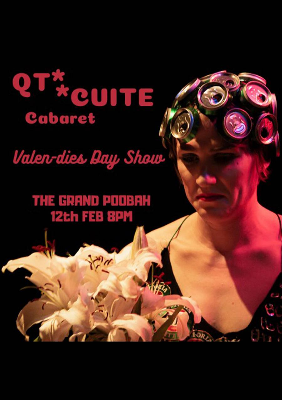 QT Cabaret - Valen-dies Day Show at The Grand Poobah