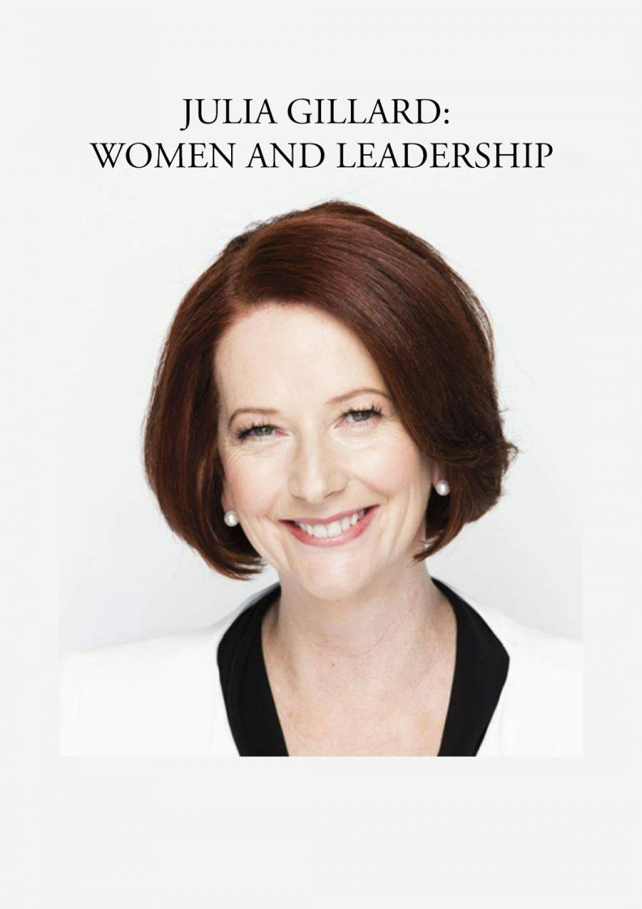 JULIA GILLARD: WOMEN AND LEADERSHIP at Theatre Royal